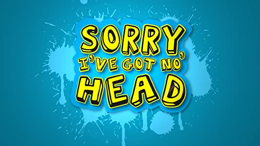 🏅 Movie site for download Sorry, I\'ve Got No Head: Episode #2 13