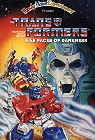 Primary photo for Transformers: Five Faces of Darkness