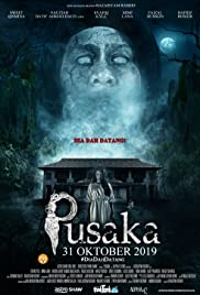 Pusaka (2019) Poster - Movie Forum, Cast, Reviews