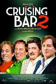 Michel Côté in Cruising Bar 2 (2008)