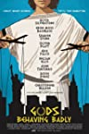 Gods Behaving Badly (2013)
