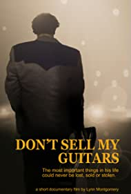 Don't Sell My Guitars (2017)