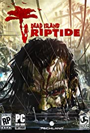 Dead Island Riptide (2013) Poster - Movie Forum, Cast, Reviews