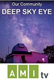 Our Community: Deep Sky Eye