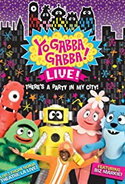 Yo Gabba Gabba! Live! from NOKIA Theatre L.A. Live Poster