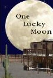 One Lucky Moon