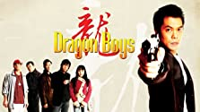 Dragon Boys (2007– )