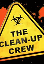 The Clean-Up Crew Poster