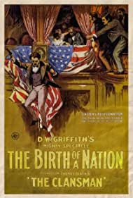 The Birth of a Nation (1915) Poster - Movie Forum, Cast, Reviews
