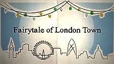 Fairytale of London Town (2010 TV Movie)
