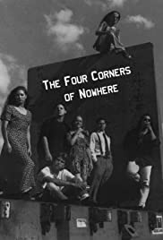 The Four Corners of Nowhere Poster