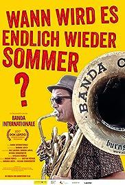 Wann wird es endlich wieder Sommer Poster