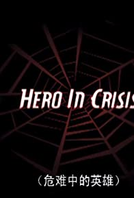 Primary photo for Hero in Crisis