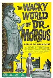 The Wacky World of Dr. Morgus Poster