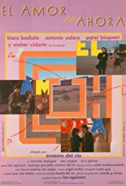 El amor de ahora(1987) Poster - Movie Forum, Cast, Reviews