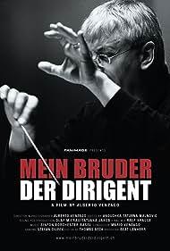 Mein Bruder der Dirigent (2007)