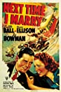 Next Time I Marry (1938) Poster