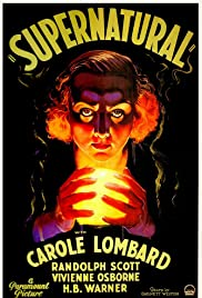 Supernatural (1933) Poster - Movie Forum, Cast, Reviews