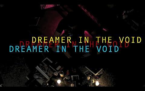 Watch old movie Dreamer in the Void [1280x800]