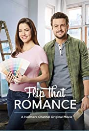 Flip That Romance (TV Movie 2019) - IMDb