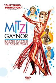 Primary photo for Mitzi Gaynor: Razzle Dazzle! The Special Years