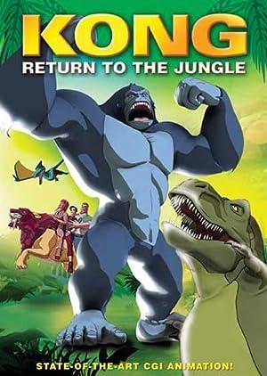 Where to stream Kong: Return to the Jungle