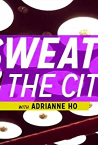 Primary photo for Sweat the City