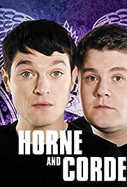 Horne & Corden Poster - TV Show Forum, Cast, Reviews