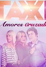 Taxxi, Amores Cruzados