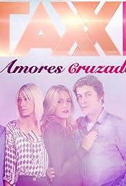 Taxxi, Amores Cruzados Poster