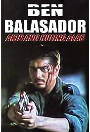 ##SITE## DOWNLOAD Ben Balasador: Akin ang huling alas (1996) ONLINE PUTLOCKER FREE
