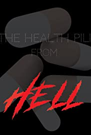 The Health Pill From Hell Poster