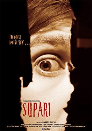 Supari - The Quest Begins Now movie, song and  lyrics