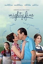 Mighty Fine (2012) 1080p