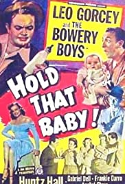 Hold That Baby!(1949) Poster - Movie Forum, Cast, Reviews