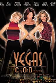 Vegas, City of Dreams (2001) Poster - Movie Forum, Cast, Reviews