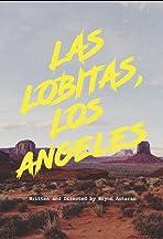 Las Lobitas, Los Angeles