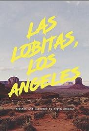 Las Lobitas, Los Angeles Poster