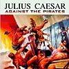 Caesar Against the Pirates (1962)
