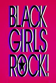 Primary photo for Black Girls Rock! 2013
