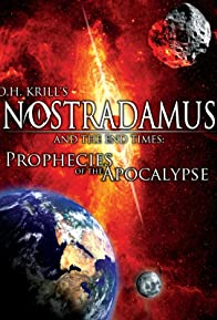 Primary photo for Nostradamus and the End Times: Prophecies of the Apocalypse