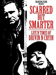 All movie subtitles free download Scarred but Smarter: Life n Times of Drivin n Cryin by [[movie]