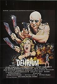 Delirium(1979) Poster - Movie Forum, Cast, Reviews