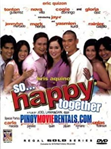 Watch english movies dvd online So... Happy Together by Wenn V. Deramas [1020p]