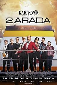 Zafer Algöz, Cem Davran, Ozan Güven, Cem Yilmaz, Umut Kurt, Bâlâ Atabek, Uraz Kaygilaroglu, and Cemre Ebuzziya in Karakomik Filmler: 2 Arada (2019)