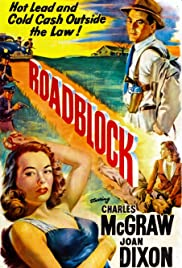 Roadblock(1951) Poster - Movie Forum, Cast, Reviews