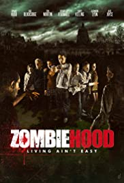 Zombie Hood (2013) Poster - Movie Forum, Cast, Reviews