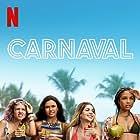 Gessica Kayane, Bruna Inocencio, Samya Pascotto, and Giovana Cordeiro in Carnaval (2021)