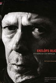 Ekelöfs blick - En nordisk diktarresa Poster