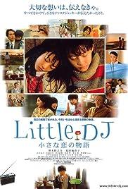 Little DJ: Chiisana koi no monogatari(2007) Poster - Movie Forum, Cast, Reviews